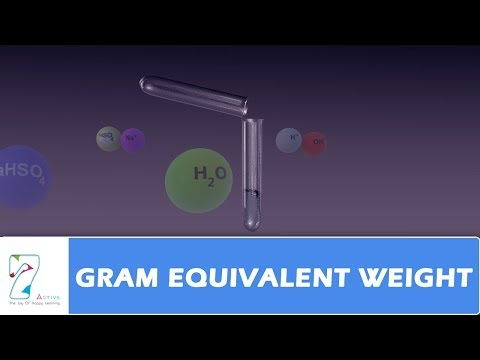 GRAM EQUIVALENT WEIGHT