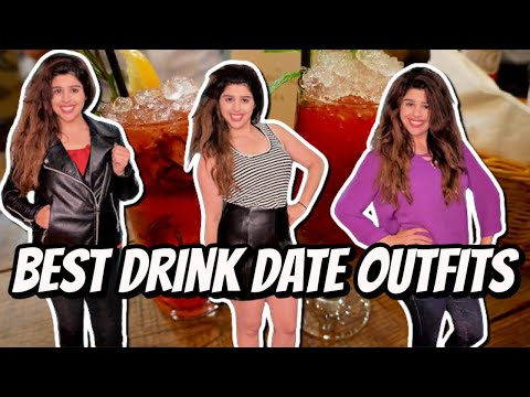 5 FIRST DATE OUTFITS FOR DRINKS | WHAT YOU SHOULD DEFINITELY WEAR. Http://Bit.Ly/2GPkyb3