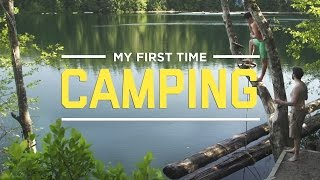 My First Time Camping