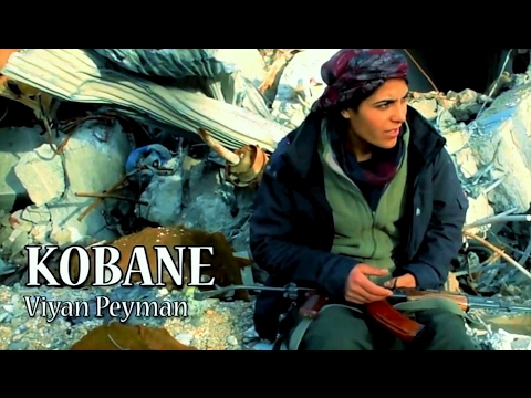 Kobani - Viyan Peyman / HD - Orjinal Klip