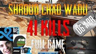 Shroud, Chad, Wadu | 41 Kills | PUBG (NEW EVENT MODE!)