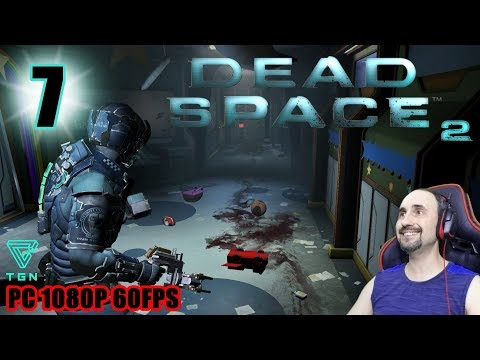 DEAD SPACE 2 PC en Español #7 Let's Play Gameplay Guia 1080P FULL HD 60FPS