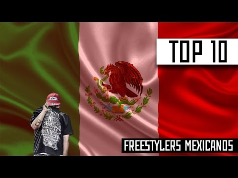 Top 10 Freestylers mexicanos