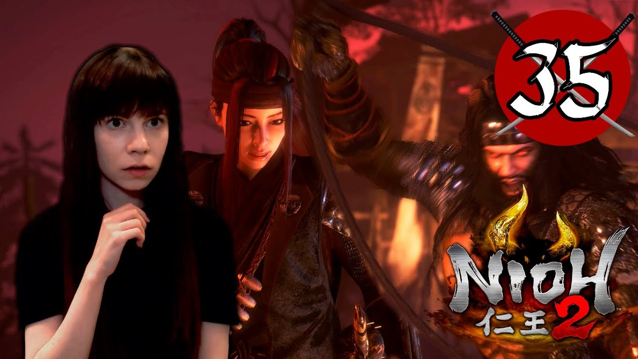 HE'S BACK FOR US - Nioh 2 - Part 35
