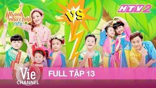 NHANH NHƯ CHỚP NHÍ - Tập 13 - FULL | Nhí 4 tuổi kiếm 10 triệu trong 2 phút