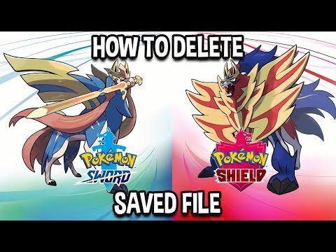 How To Delete Saved File In Pokémon Sword And Pokémon Shield!
