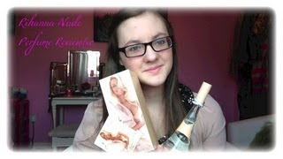 MinnieMollyReviews♡Nude By Rihanna Perfume Review!♡