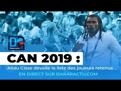 [🔴REPLAY] CAN 2019 : Revivez la publication de la liste du Coach Sénégalais , Aliou Cissé