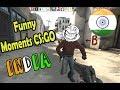 CS:GO India Funny Moments #1