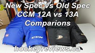Old Spec vs New Spec NHL Goalie Pants, CCM 12A vs 13A HPG