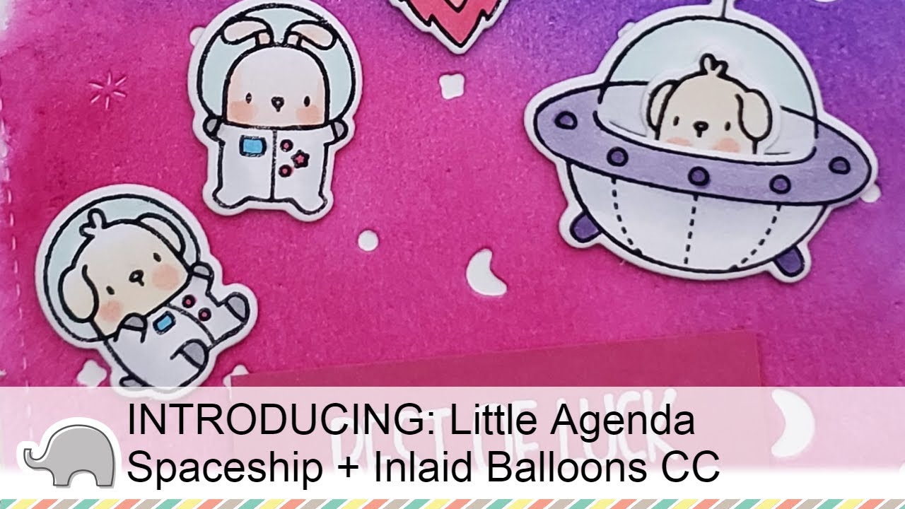 INTRODUCING: Little Agenda Spaceship + Inlaid Balloons CC