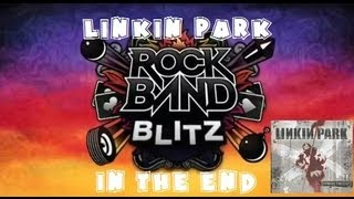 Linkin Park - In The End - Rock Band Blitz Playthrough (5 Stars)