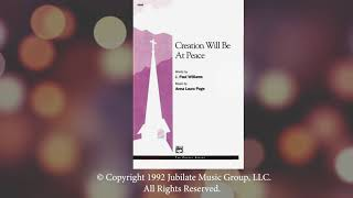 CREATION WILL BE AT PEACE SATB | Digital Reading Session
