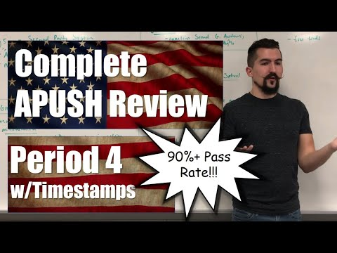 Complete APUSH Review - Period 4 W/TIMESTAMPS - ALL TOPICS