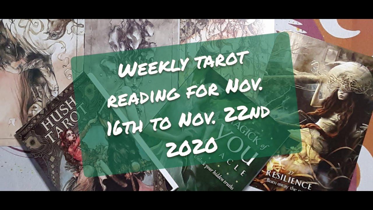 Weekly tarot reading for November 16th to November 22nd 2020
