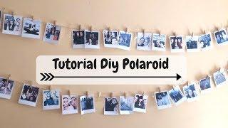 EASY TUTORIAL DIY POLAROID/MINI POLAROID PHOTO    danydreams