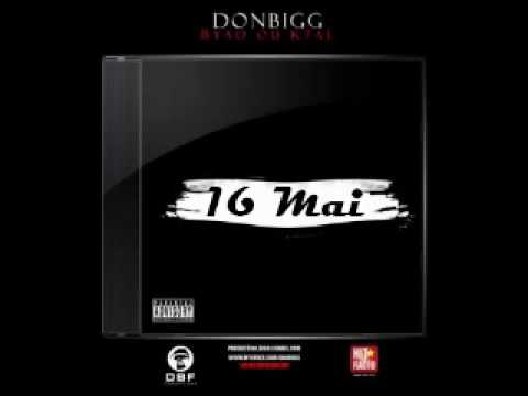 don bigg byad ou k7al album