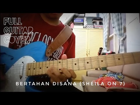 Sheila On 7 - Bertahan Disana (Guitar Cover)