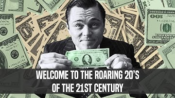 Stock Market Mania | Welcome To The Roaring 20's Of Our Century