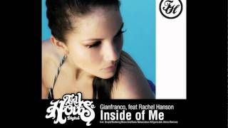 Gianfranco ft. Rachel Hanson - Inside Of Me (Killgore Remix)