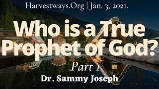 """Who is a True Prophet of God?"" Pt. 1 