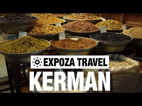 Kerman (Iran) Vacation Travel Video Guide