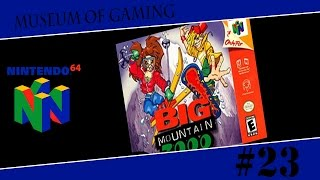 Museum of Gaming 23 - Big Mountain 2000
