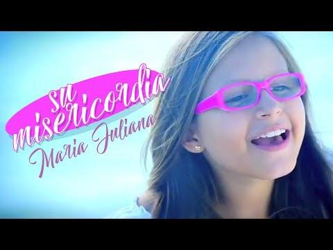 María Juliana | Su Misericordia   (Videoclip Oficial)
