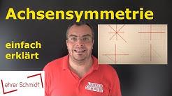 Achsensymmetrie - Spiegelachsen - Spiegelung  | Geometrie | Mathematik | Lehrerschmidt