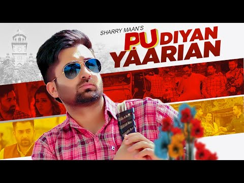 P.u Diyan Yaarian Full Song Sharry Maan  Giftrulers  Jassi Lohka  Latest Punjabi Songs 2019