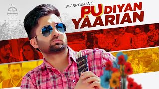 P.U Diyan Yaarian (Full Song) Sharry Maan | Giftrulers | Jassi Lohka | Latest Punjabi Songs 2019