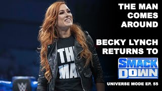 BECKY LYNCH RETURNS TO SMACKDOWN Smackdown Universe Mode Ep 55