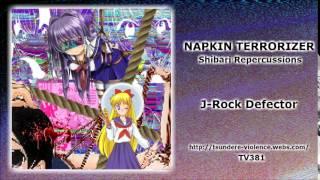 Napkin Terrorizer - J-Rock Defector