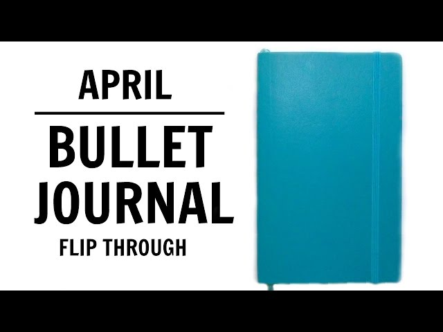 April 2016 | Moleskine Bullet Journal Setup