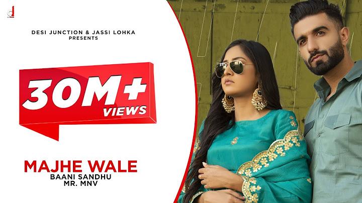 new punjabi song majhe wale full video baani sandhu mrmnv latest punjabi songs 2021 new song