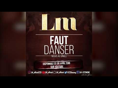 LM - Faut Danser ( AUDIO) PROD BY KAM Musik