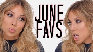 June Favorites! | LustreLux