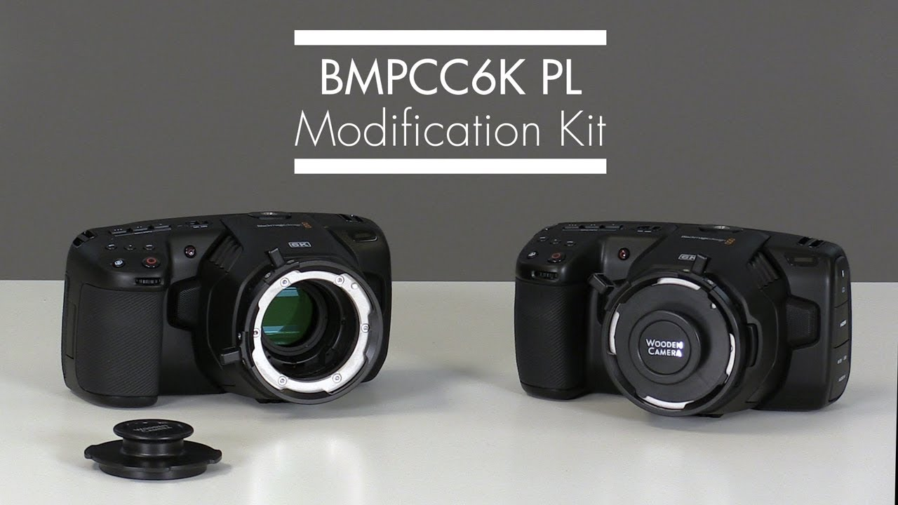 Wooden Camera Pl Mount Modification Kit Blackmagic Pocket Cinema Camera 6k Installation Tutorial Youtube