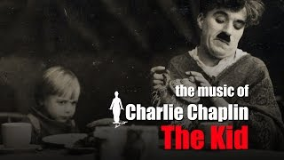 "Charlie Chaplin - A Smile - And Perhaps, a Tear (""The Kid"" original soundtrack)"