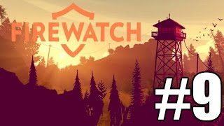 Firewatch Gameplay Playthrough #9 - Breaking and Entering (PC)