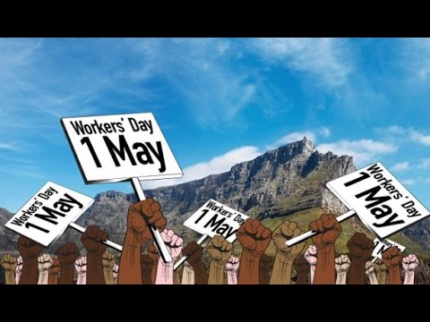 SA Capetown Trade Unionists/Workers Speak & Sing Out On Mayday 2015