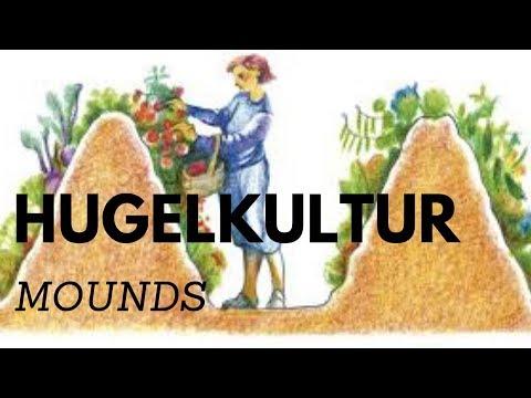 HUGELKULTUR MOUNDS
