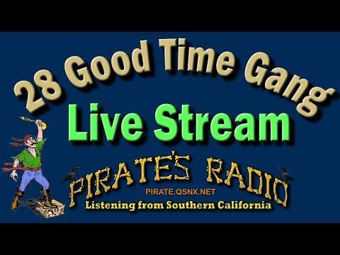 LIVE 28 Goodtime gang. 05-05-18. Hearing: FL TX NoCal HI MX NM AL