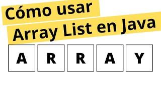 Uso basico de ArrayList en Java