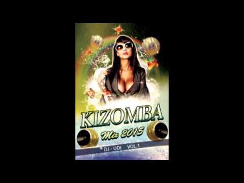Kizomba mix 2015 the best of Kizomba