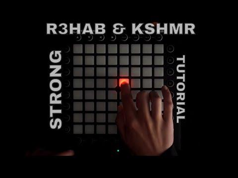 R3HAB & KSHMR - Strong (ATLAS Launchpad Cover) // Tutorial