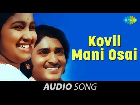 Kizhakke Pogum Rail   Kovil Mani Osai song