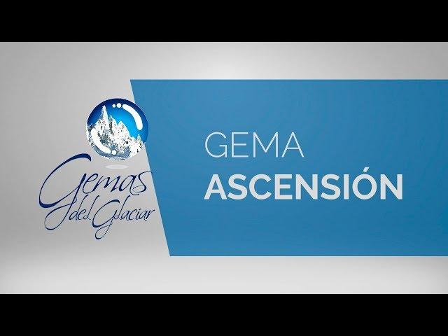 Gemas del Glaciar - Ascensión