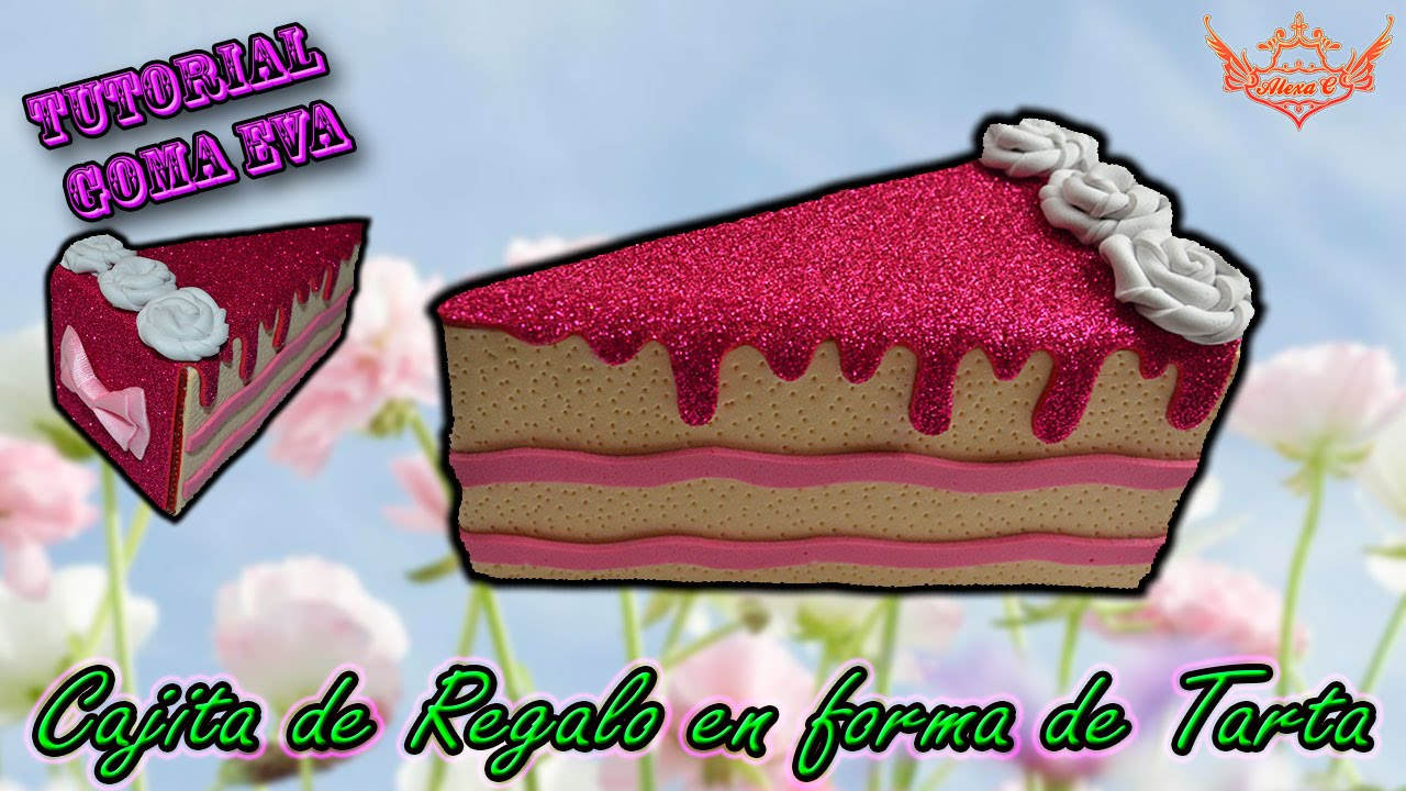 Tutorial cajita de regalo en forma de tarta de goma eva - Formas goma eva ...