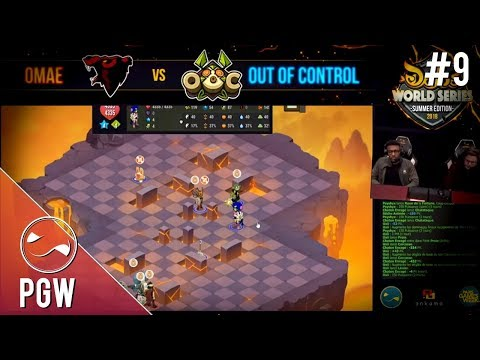 LA FINALE, 3ème édition des Dofus World Series ! OMAE vs OUT OF CONTROL - PGW #9